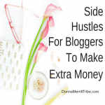 Side Hustles For Bloggers To Make Extra Money