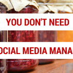You Don't Need a Social Media Manager for Your Business