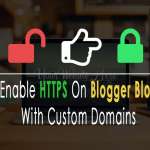 Get Free SSL For Blogger Blog With Custom Domain 🙂