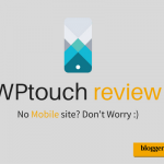 WPtouch review – Make WordPress Site Mobile Compatible