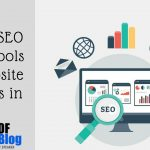 Top 10 SEO Audit Tools for Website Analysis in 2017