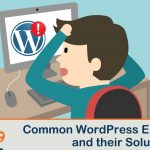 Common WordPress errors and messages :A Short guide with Solutions [Part 1]