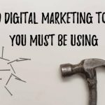 40 Digital Marketing Tools You Must Be Using