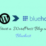 Installing WordPress On Bluehost To Start Your Blog (In 5 Steps)
