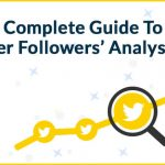 The Complete Guide To Twitter Followers Analysis