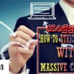 How to Strick your Blog with Massive Comments