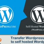WordPress Migration Guide: Transfer WordPress.com blog to a self-hosted WordPress.