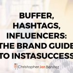 Buffer, Hashtags, Influencers: The Brand Guide To InstaSuccess