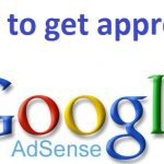 How To Get Google Adsense Approval For Your Blog/Website [100% working]