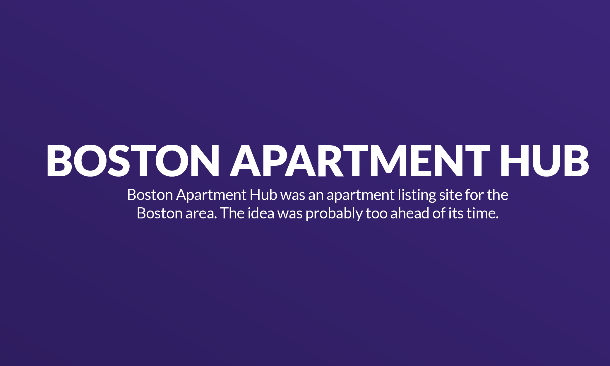 Boston Apartment Hub: Failed to grow a side project into a business