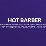 $0 in revenue: The story of Hot Barber