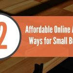 12 Affordable and Effective Online Advertising Ways for Small Businesses