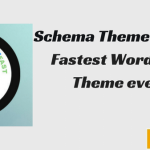 Schema Theme Review – Boost Your Website Speed