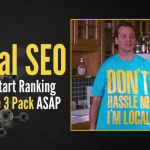 Local SEO Mojo: How to Start Ranking in Google 3 Pack ASAP