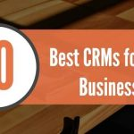 Top 10 CRM for Small Business