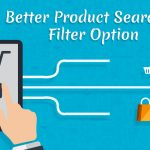 What is the Use of Website Product Searching or Filtering in Ecommerce Website?