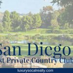 San Diego's Best Private Country Clubs