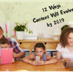 12 Ways Content Will Evolve by 2019