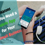 22 Reasons Why You Need a Mobile App for Your Small Business