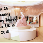Top 20 Trending Clothing Store in the UK in 2018