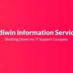 Bediwin Information Services: Shutting Down my IT Support Company
