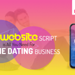 Dating Website Script Is All You Need For Online Dating Business