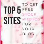How to Get Free Stock Images for Your Blog in 2018 [Top 5 Photo Sites]