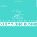 Online Taxi Booking Script For a Successful Taxi Booking Business