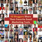 113 Bloggers share their Favorite Email Marketing Tools