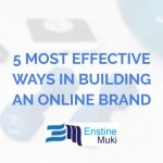 5 Most Effective Ways in Building an Online Brand