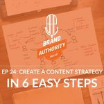 How to Create a Content Strategy in 6 Easy Steps