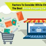Factors To Consider While Choosing The Best Online Shopping Cart Software