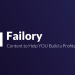 Failory – Learn How to Build a Profitable Startup