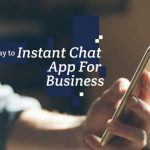 Best 5 Way to Instent Chat App For Business