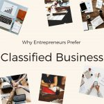 5 Reasons Why Entrepreneurs Should Prefer Classified Business?