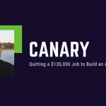Canary: Quitting a $130,000 Job to Build an App for Musicians