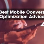 11 Best Mobile Conversion Optimization Advice
