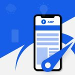 Understand AMP Development